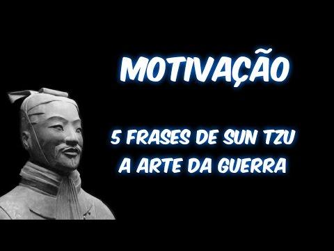 Motivação Como Vencer 5 Frases De Sun Tzu A Arte Da Guerra