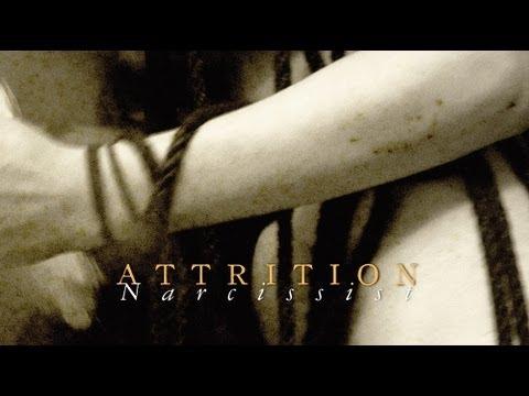 ATTRITION - Narcissist