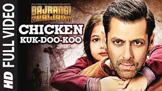 Gambar cover Chicken Kuk-Doo-Koo FULL VIDEO Song - Mohit Chauhan, Palak Muchhal | Salman Khan | Bajrangi Bhaijaan
