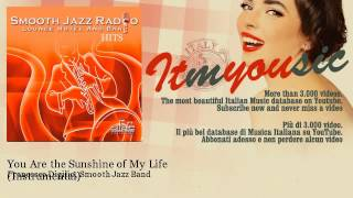 Francesco Digilio, Smooth Jazz Band - You Are the Sunshine of My Life - Instrumental - ITmYOUsic