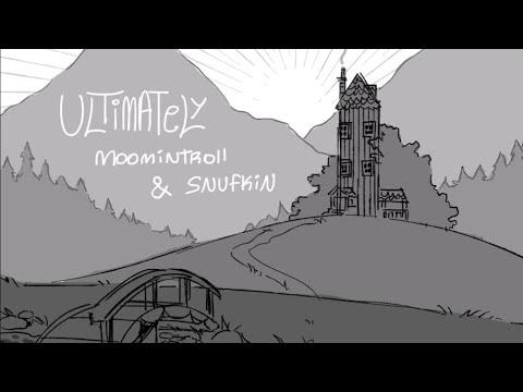 Ultimately | ANIMATIC(Snufmin)