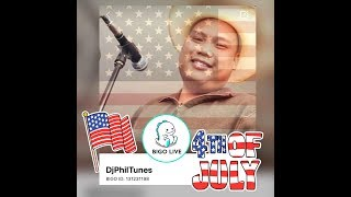 Bigo Live USA - 4th of July 2018 God Bless The USA - DjPHILTUNES