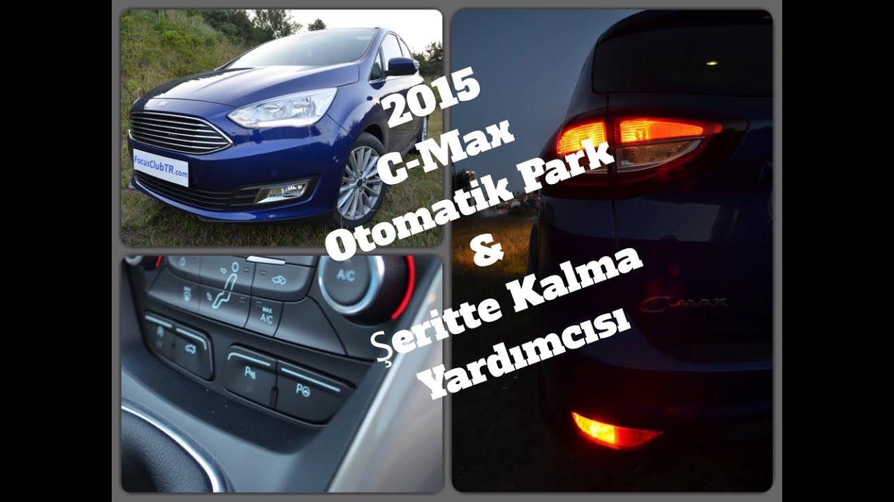 2015 Ford C Max 1 6 Tdci Test Makyajli C Max Surus Izlenimi
