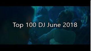 Top 100 DJ June 2018
