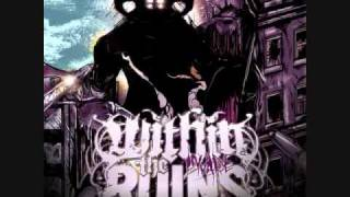 Within The Ruins - Crossbuster (BEST QUALITY W/DOWNLOAD LINK)