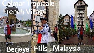 Colmar Tropicale Berjaya Hills  Bukit Tinggi/ Malaysia /Vlog Part 1