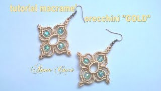 "Tutorial macramè orecchini ""Gold""/ Tutorial macramè earrings ""Gold""/ Diy tutorial"