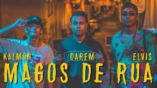 Magos de Rua - Darem | Kalmon | Elvis  (Prod. ZZZ Beats)