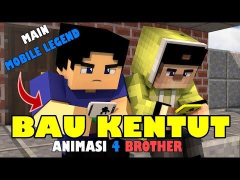 BAU KENTUT.!! ANIMASI LUCU 4 BROTHER | ANIMASI MINECRAFT INDONESIA