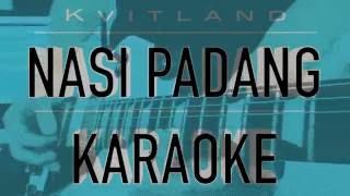 Nasi Padang Official Karaoke Version by Kvitland - With free mp3