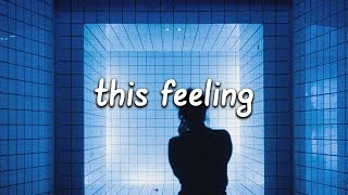 The Chainsmokers This Feeling (Lyrics) ft. Kelsea Ballerini