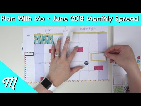 Happy Planner Classic Plan With Me - June 2018 Monthly Spread!