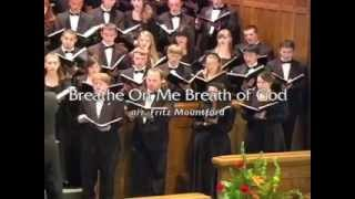 Breathe On Me Breath of God (The Hastings College Choir)