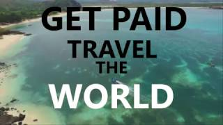 How to get paid to Travel the World - Step by Step Guide