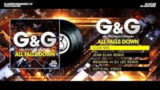 G&G feat. Jonny Rose & Chris Reeder - All Falls Down - Club Mix