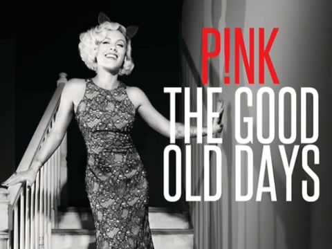 Good Old Days - Pink