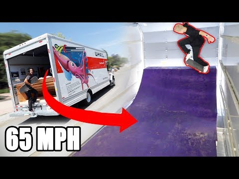 We Put A Halfpipe In A UHaul Truck And Drove It On The Freeway!