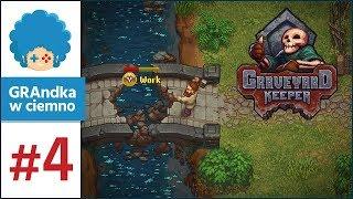 Graveyard Keeper PL #4 | Co się zmieniło za mostem?