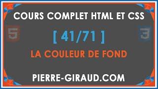 COURS COMPLET HTML ET CSS [41/71] - La couleur de fond