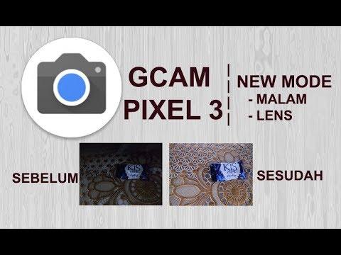 NEW GCAM PIXEL3_Mod   !!! TEST DI REDMI 4X