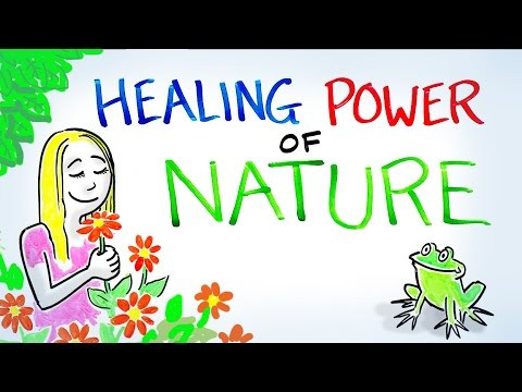 The Healing Power of Nature!