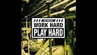 Wiz Khalifa Work Hard, Play Hard Official Clean Version
