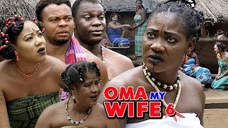 Oma My Wife Season 6 - (New Movie) 2018 Latest Nigerian Nollywood Movie Full HD | 1080p