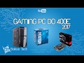Gaming PC Do 400e | Pentium G4560 8GB RX460 | 2017