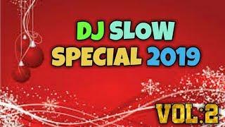 Download lagu DJ SLOW SPECIAL 2019 FULL BASS MP3