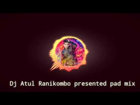 DJ Atul Nagpuri Pad Mix