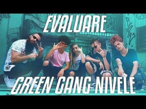 Evaluare - GREEN GANG - NIVELE (Official Video)