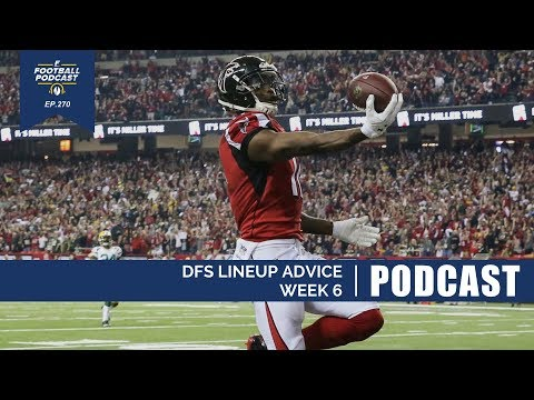 DFS Lineup Advice: Week 6 (Ep. 270)