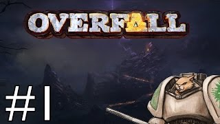 overfall - Part 1 - Welcome to Dys Overfall PC Gameplay / Let's Play