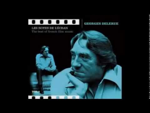 Georges Delerue - Le Grand choral