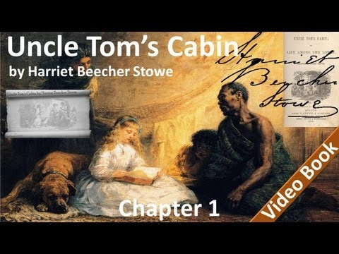 Uncle Tom's Cabin by Harriet Beecher Stowe - Chapter 01 - In Which The Reader Is Introduced To A Man
