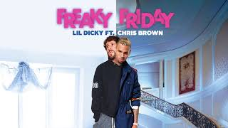 Lil Dicky - Freaky Friday (feat. Chris Brown) (Official Audio)<