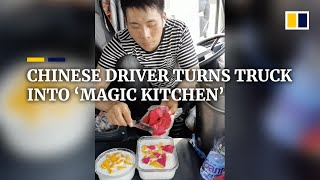 Chinese driver turns truck into 'magic kitchen'