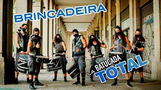 LA BATUCADA TOTAL  | BRINCADEIRA
