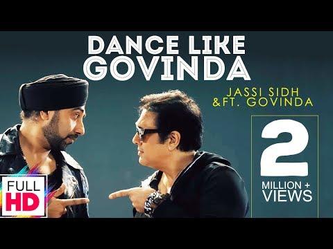 Dance Like Govinda - Jassi Sidhu Ft. Govinda | New Punjabi Song 2016 | Vvanjhali Records