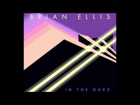 Brian Ellis - In The Dark (2015)