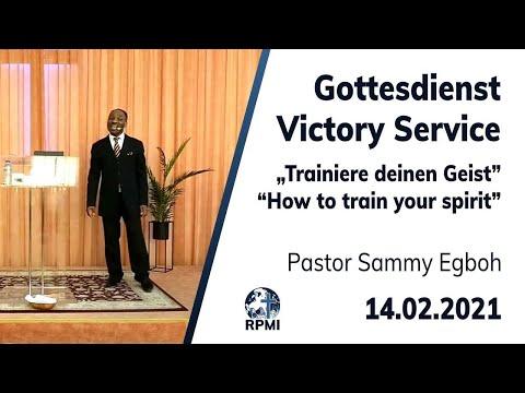 """RPMI-Gottesdienst - 14.02.2021 - Pastor Sammy Egboh """"Wie du deinen Geist trainierst"""""""