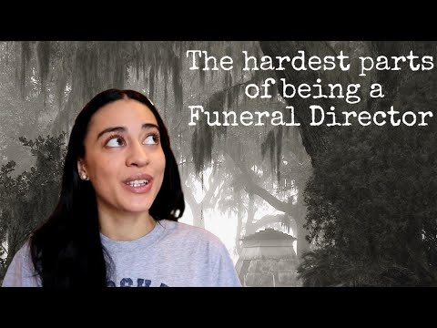 The Hardest Parts Of Being A Funeral Director.