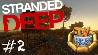 Stranded Deep - Room With A View! - Ep 2