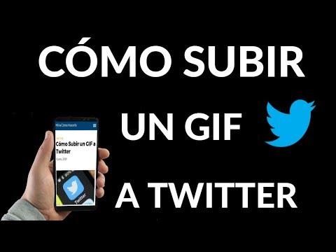 ¿Cómo Subir un GIF a Twitter?