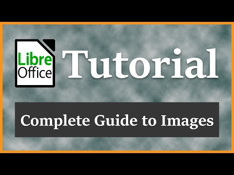 Complete Guide to Images | LibreOffice Writer Tutorial