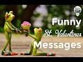 Funny Valentine's day Messages/Cards To Share With Your Loved Ones 2017
