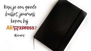 Review: Aliexpress bullet journal | Felia Goovaerts