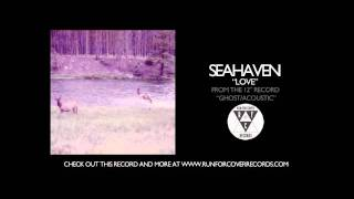 Seahaven - Love
