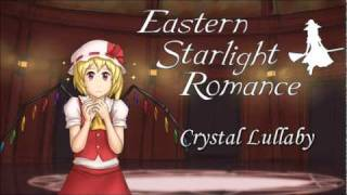 [東方Arrange] Eastern Starlight Romance - Crystal Lullaby