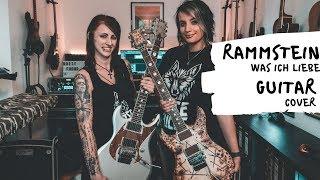 Rammstein - Was Ich Liebe Live Guitar Cover [4K / MULTICAMERA] feat. Elly Köppke